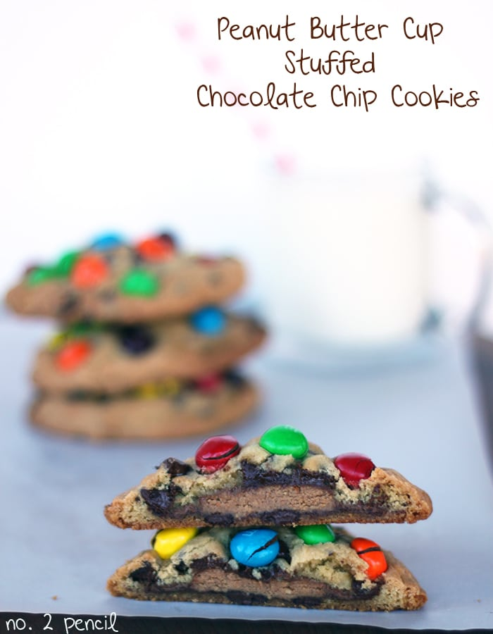Peanut Butter Cup Stuffed Chocolate Chip Cookies with Peanut Butter M and Ms