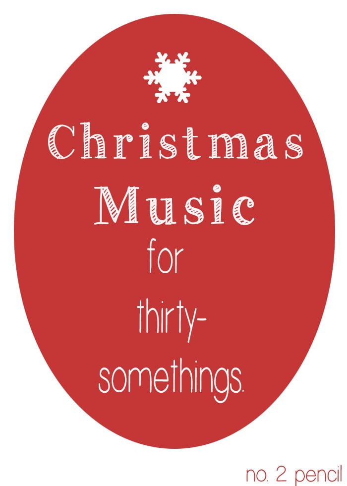 A Christmas Playlist for thirty-somethings, or anyone who loves the 90's!