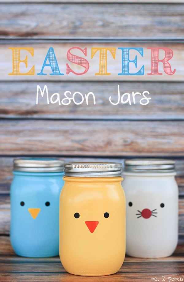 Easter Mason Jars from No. 2 Pencil