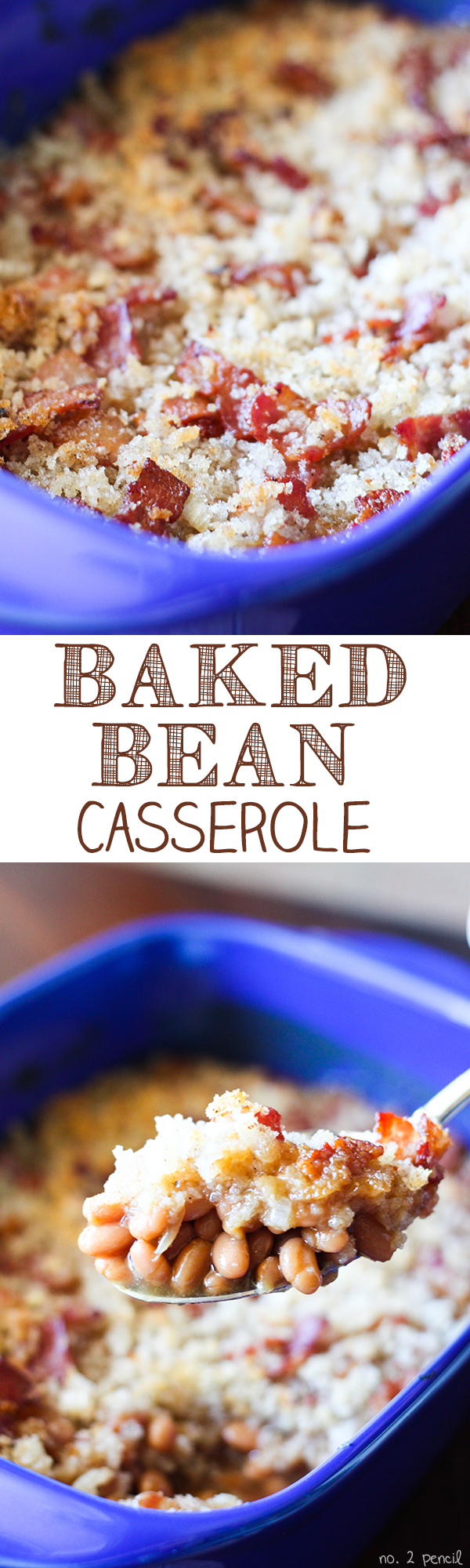 Baked Bean Casserole - topped with bacon, onion and crunchy bread crumbs!