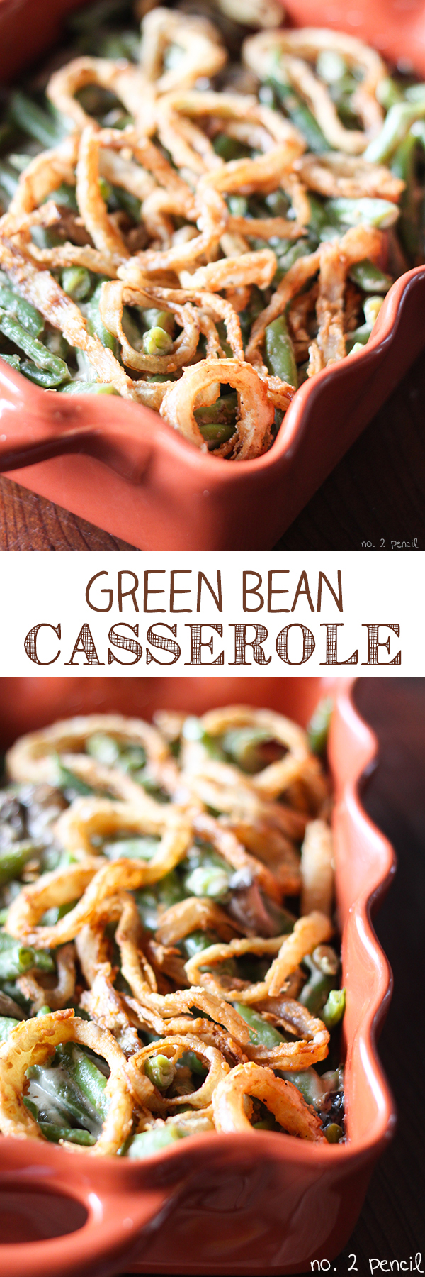Homemade Green Bean Casserole with Homemade Onions Rings