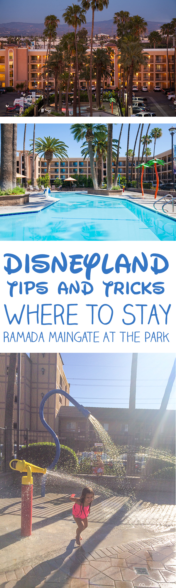 Disneyland Tips and Tricks - Ramada Maingate At The Park Hotel Review