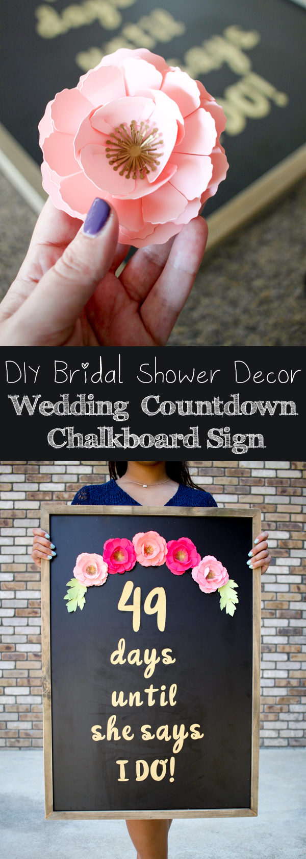 DIY Bridal Shower Decor with Cricut - Wedding Day Countdown Chalkboard Sign