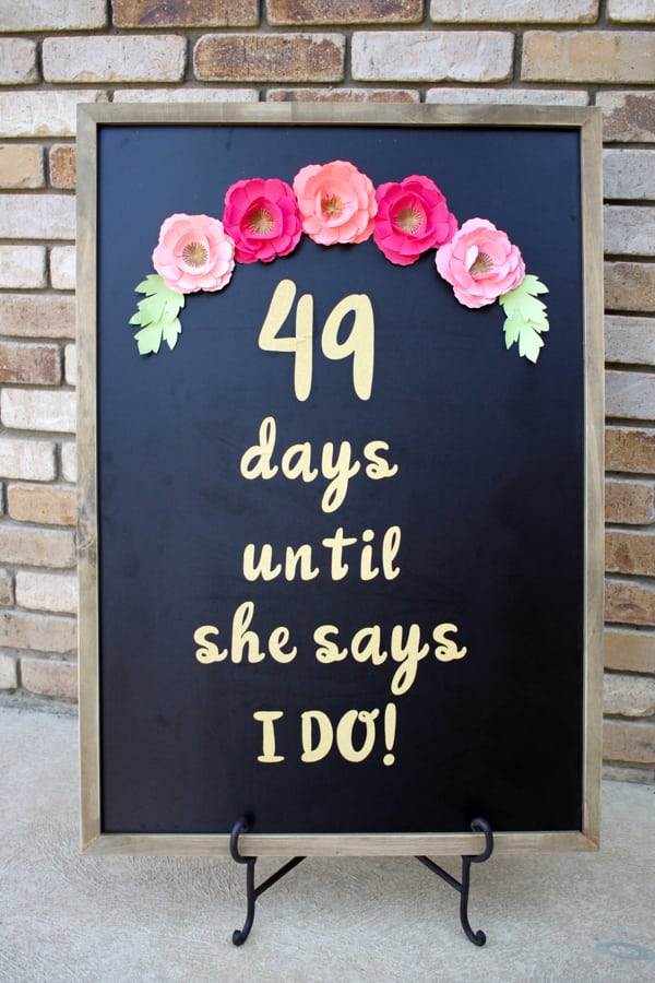 Diy Wedding Day Countdown Chalkboard Sign With Cricut No