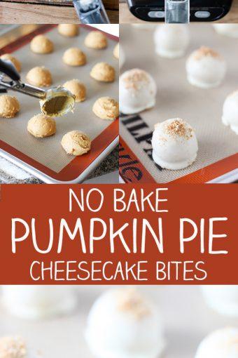 No Bake Pumpkin Pie Cheesecake Bites