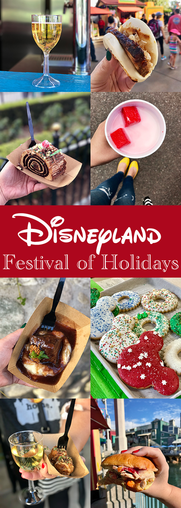 Disneyland Festival of Holidays - best food and drinks and Disneyland's new Festival of Holidays at California Adventure