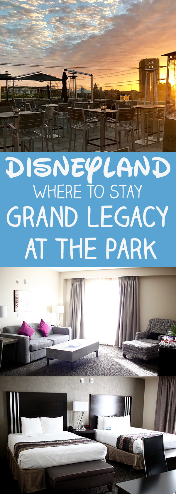 Where to Stay at Disneyland - Grand Legacy at the Park