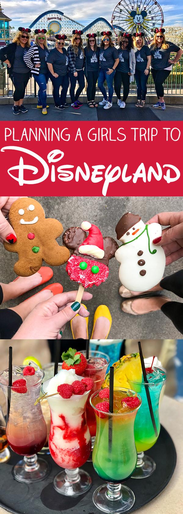Planning a Girls Trip to Disneyland
