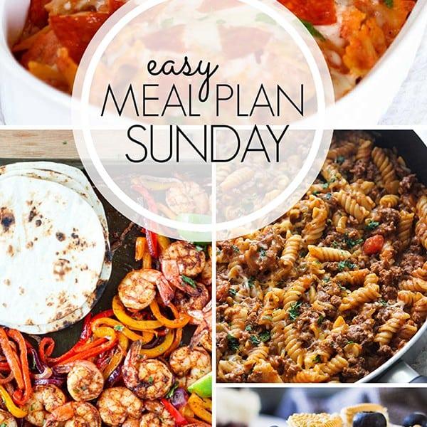 Easy Weekly Meal Plan – Week 6