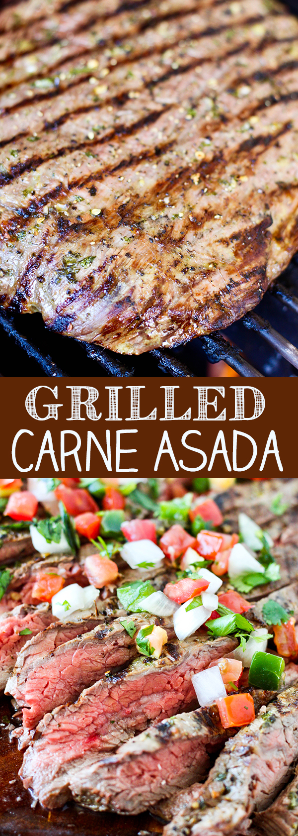 Grilled Carne Asada - tender flank steak marinated in a blend of fresh citrus, cilantro and garlic.