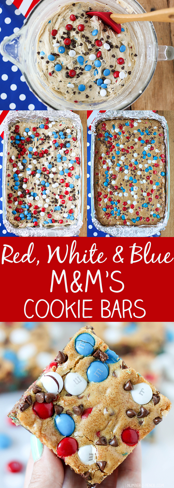 Patriotic Red White and Blue M&M'S Cookie Bars- Bake these up for the 4th of July or Memorial Day, they are perfect for feeding a crowd and so much easier than traditional cookies. More family favorite recipes on number-2-pencil.com. #familyfavorites