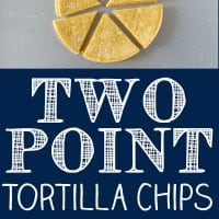 Two Point Tortilla Chips - Easy Baked Tortillas Chips