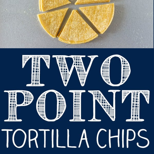 Two Point Weight Watcher Tortilla Chips – Easy Baked Tortilla Chips