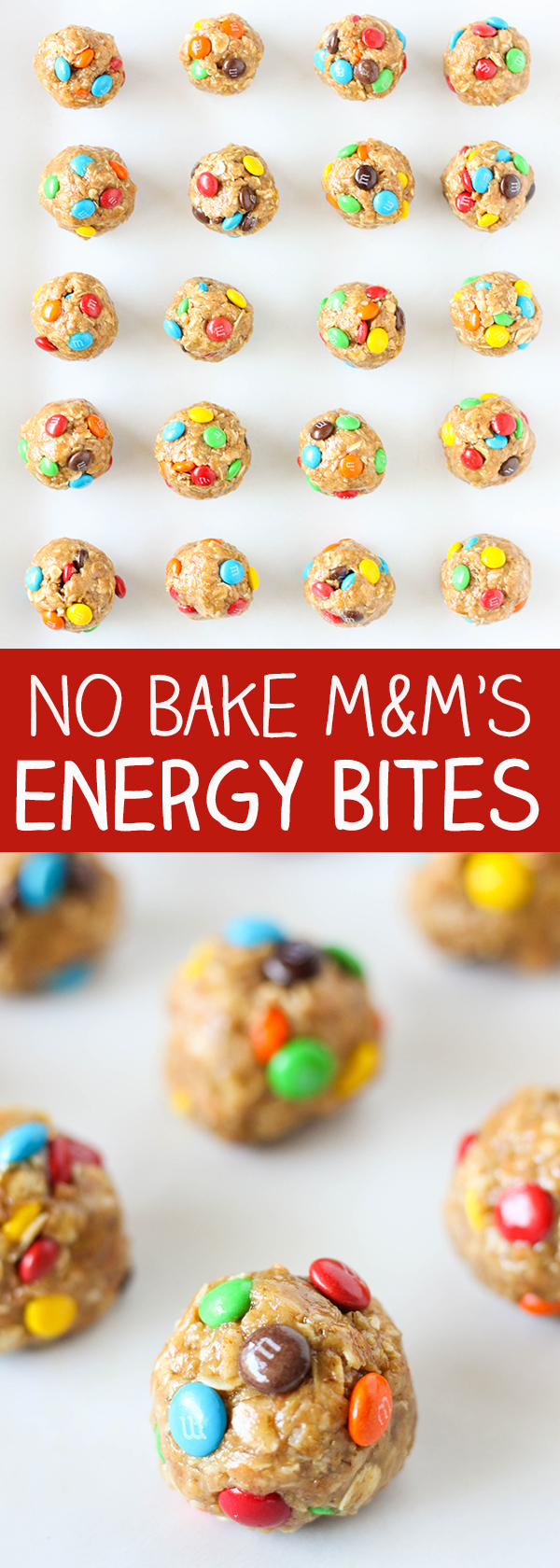 No Bake M&M'S Energy Bites - perfect for meal prep or school lunches!