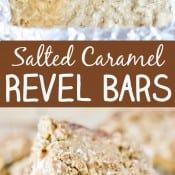 Salted Caramel Revel Bars Pin