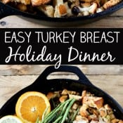 Easy Turkey Breast Holiday Dinner