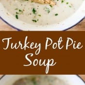 Turkey Pot Pie Soup Pin