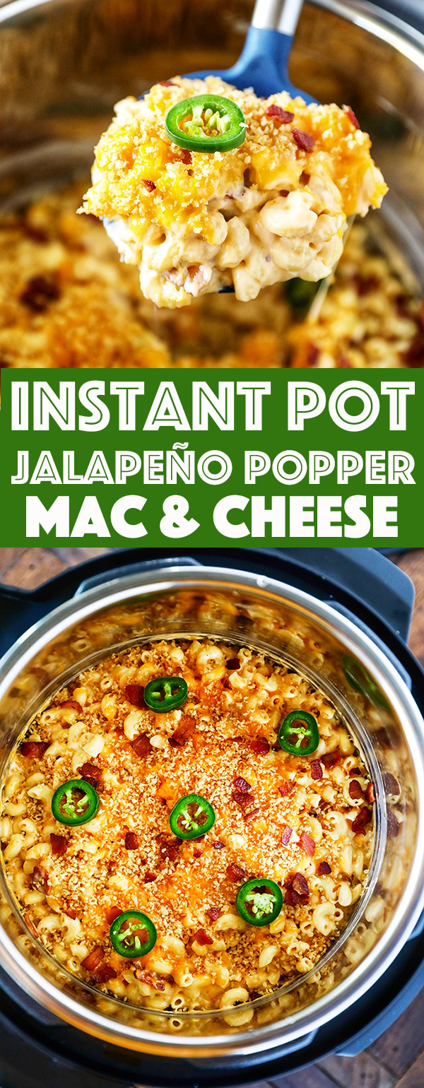 Instant Pot Jalapeno Popper Mac and Cheese