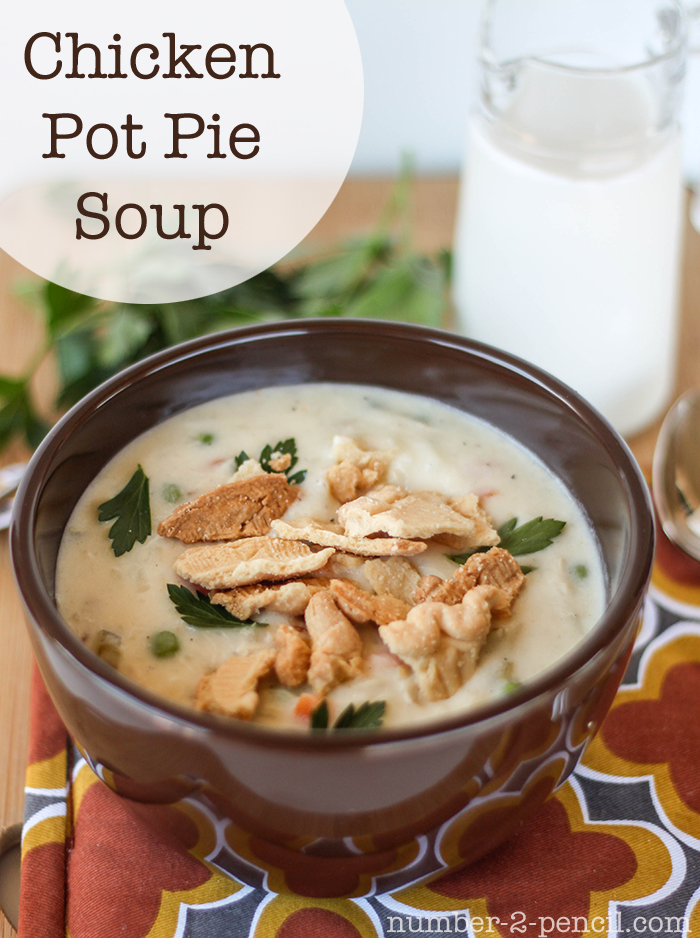 Chicken Pot Pie Soup - No. 2 Pencil